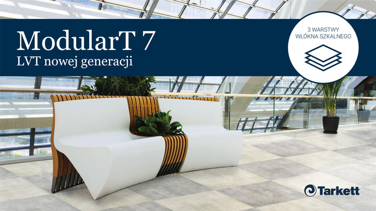 ModularT 7 – LVT nowej generacji. Nieograniczone możliwości aranżacyjne.